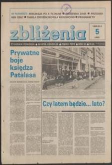 Zbliżenia : tygodnik społeczno-polityczny, 1989, nr 5