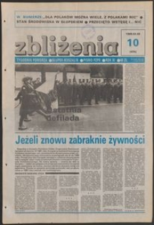 Zbliżenia : tygodnik społeczno-polityczny, 1989, nr 10