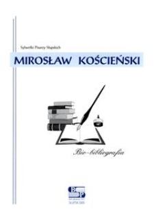 Mirosław Kościeński : bio-bibliografia