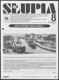 Słupia. Biuletyn Stowarzyszenia Przyjaciół Muzeum Pomorza Środkowego w Słupsku, 2003, nr 8