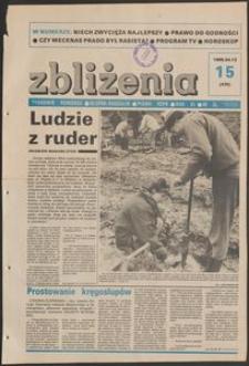 Zbliżenia : tygodnik społeczno-polityczny, 1989, nr 15