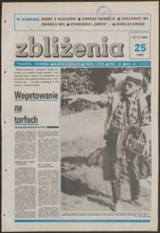 Zbliżenia : tygodnik społeczno-polityczny, 1989, nr 25