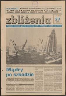 Zbliżenia : tygodnik społeczno-polityczny, 1989, nr 27