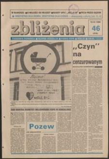 Zbliżenia : tygodnik społeczno-polityczny, 1989, nr 46
