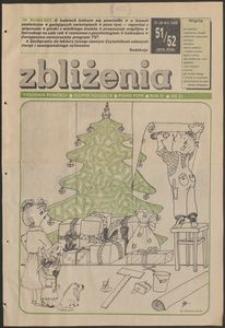 Zbliżenia : tygodnik społeczno-polityczny, 1989, nr 51/52