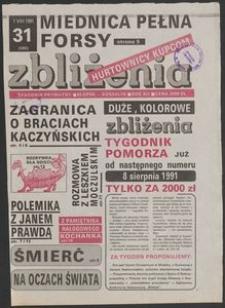 Zbliżenia : tygodnik społeczno-polityczny, 1991, nr 31