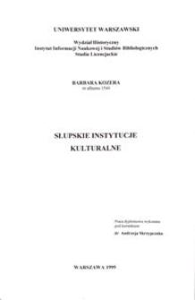 Słupskie instytucje kulturalne : [praca dyplomowa]