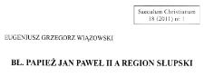 Bł. Papież Jan Paweł II a Region Słupski