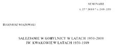 Salezjanie w Kobylnicy w latach 1950-2009 i w Kwakowie w latach 1950-1989