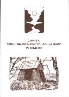"""Zabytki Parku Krajobrazowego """"Dolina Słupi"""" w grafice"""