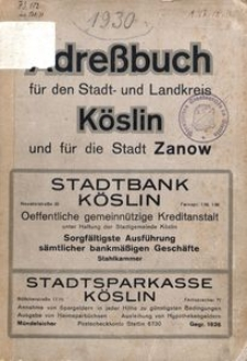 Adreβbuch für den Stadt- und Landkreis Köslin und für die Stadt Zanow