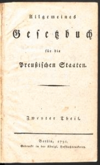Allgemeines Gesetzbuch für die Preussischen Staaten. T. 1