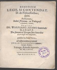 Remedium Legis, Si contendat