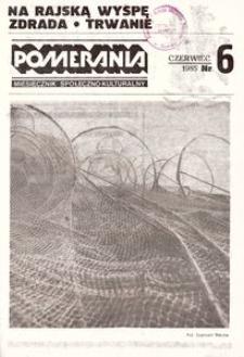 Pomerania : miesięcznik społeczno-kulturalny, 1985, nr 6