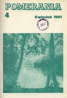 Pomerania : miesięcznik społeczno-kulturalny, 1981, nr 4