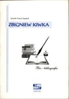 Zbigniew Kiwka : bio-bibliografia