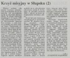 Krzyż Misyjny w Słupsku (2)