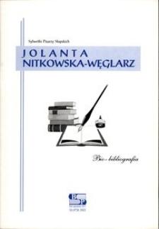 Jolanta Nitkowska-Węglarz : bio-bibliografia