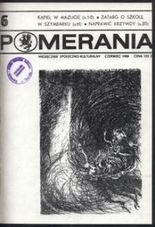 Pomerania : miesięcznik społeczno-kulturalny, 1988, nr 6