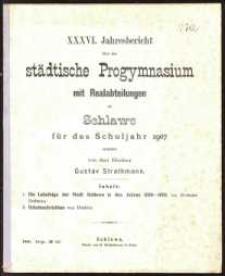 XXXVI. Jahresbericht über das städtische Progymnasium mit Realabteilungen zu Schlawe für das Schuljahr 1907