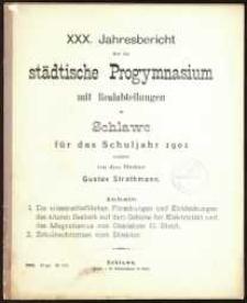 XXX. Jahresbericht über das städtische Progymnasium mit Realabteilungen zu Schlawe für das Schuljahr 1901