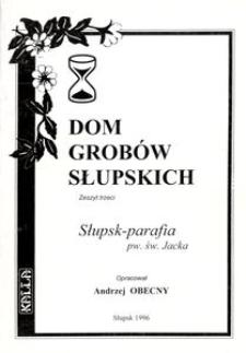 Dom grobów Słupskich. Z. 3, Słupsk - parafia pw. św. Jacka