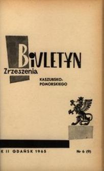 Biuletyn Zrzeszenia Kaszubsko-Pomorskiego, 1965, nr 6