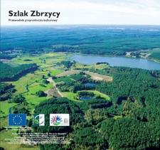 Szlak Zbrzycy : Die Route von der Zbrzyca (Spritze) : Szlach Zbrzëcë