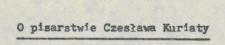 O pisarstwie Czesława Kuriaty
