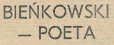 Bieńkowski - poeta