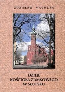 Dzieje kościoła zamkowego w Słupsku