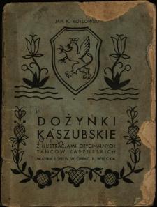 Dożynki kaszubskie z ilustracjami oryginalnych tańców kaszubskich
