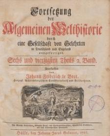 Fortsetzung der Algemeinen Welthistorie, Th. 46-47