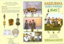 Fotokronika Kaszubskiej Kapeli Rodzinnej BAS