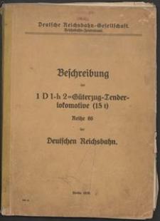 Beschreibung der 1 D 1-h 2=Güterzug - Tenderlokomotive (15 t) der Deutchen Reichsbahn