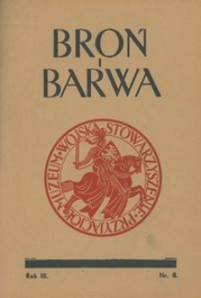 Broń i Barwa, 1936, nr 6