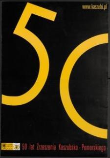 [Plakat] : 50 lat Zrzeszenia Kaszubsko-Pomorskiego