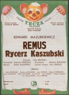 [Plakat] : Remus Rycerz Kaszubski