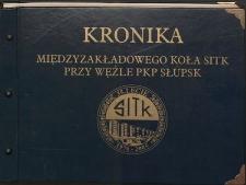 Kronika Międzyzakładowego Koła SITK przy Węźle PKP Słupsk