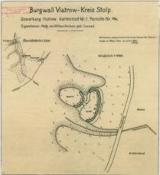 Burgwall Viatrow - Kreis Stolp.