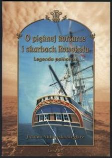O pięknej korsarce i skarbach Rowokołu : legenda pomorska