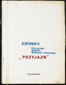 """Kronika Dziecięcego Zespołu Taneczno-Wokalnego """"Przyjaźń"""" [1]"""