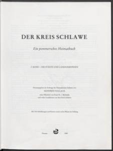Der Kreis Schlawe : Ein pommersches Heimatbuch. 2. Band - die Städte und Landgemeinden