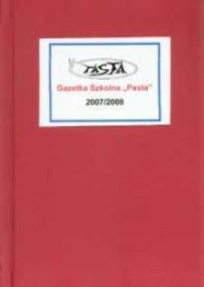 Pasta. Miesięcznik Samorządowego Gimnazjum im. Jana Pawla II w Bolszewie, 2007/2008