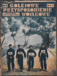 Kolejowe Przysposobienie Wojskowe, 1934, nr 4