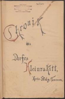 Chronik des Dorfes Kleinrakitt, Kreis Stolp Pommern.