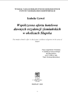 Współczesna oferta hotelowa dawnych rezydencji ziemiańskich w okolicach Słupska : [praca dyplomowa]