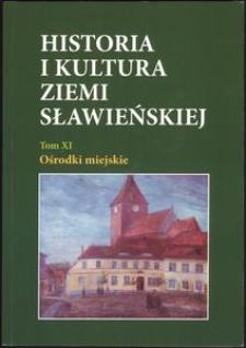 Historia i kultura Ziemi Sławieńskiej. T. 11, Ośrodki miejskie