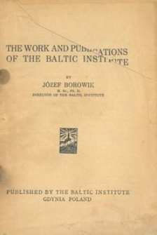 The work and publications of the Baltic Institute