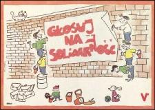 Głosuj na Solidarność : plakat 2